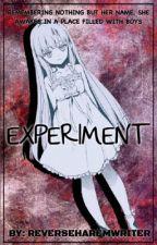 Experiment by AnimeReverseHaremW