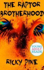 The Raptor Brotherhood by RickyPine