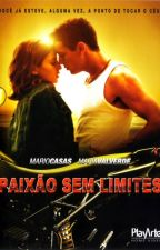 Paixão Sem Limites by nayalmeeida