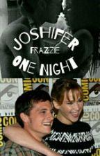 One Night - Joshifer One Shot by Frazzie