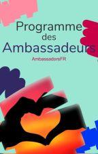 Programme des Ambassadeurs by AmbassadeursFR