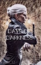 Days of Darkness by Duckling_12