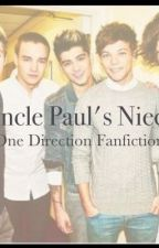 Uncle Paul's Niece (One Direction Fanfiction) by nooooooovemberrayne