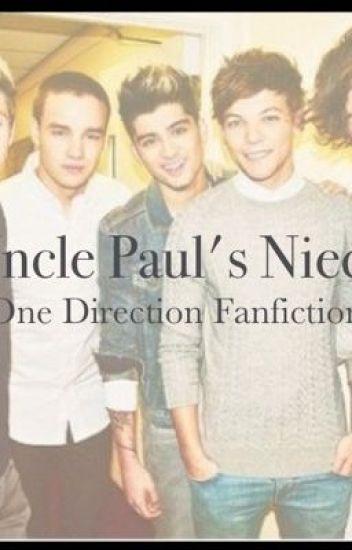 Uncle Paul's Niece (One Direction Fanfiction)