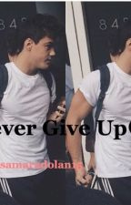 "Never give up/ Dolan twins fan-fic ""G.B.D"" COMPLETE!! by samaradulaimi"