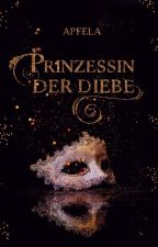 Prinzessin der Diebe by apfela