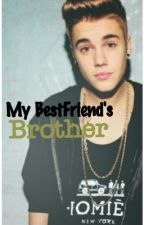 My Best Friends Brother by MaSecuteBiebs