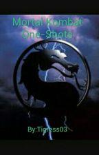 Mortal Kombat Oneshots by Tigress03