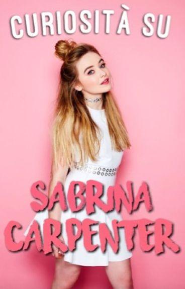 200 Curiosità su Sabrina Carpenter