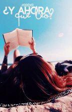 Y ahora.. ¿Qué leo? by AnonimGirl_02