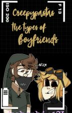 Creepypastas Types Of Boyfriends by joshephin123