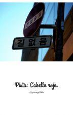Pista: Cabello rojo. (YoonMin) by yoongiftbts
