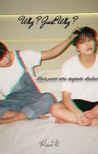 Why ? Just why ? [ VKook ] by HisaoN