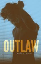 Outlaw. by hueleachxrros