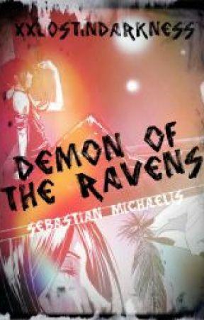 The Demon of The Ravens (Sebastian Michaelis X Reader) by XxLostInDarknessxX