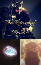 The Return of Durin. (Sequel: I'm in Love With Durin Blood...) by StillNight