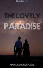 The Lovely Paradise  by ThaisGanci