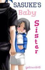 Sasuke's Baby Sister by shadowrelease