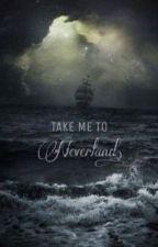 Uma Viajem a Neverland  by BibinaMikaelson