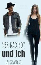 Der Bad Boy und ich  by LarissaZicke
