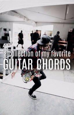 Guitar Chords - Driftwood Heart - SayWeCanFly - Wattpad