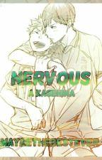 Nervous (Kagehina) (One shot) by MaybeTheBestEver