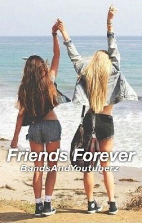 Friends Forever ❁ by BandsAndYoutuberz