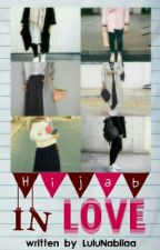 1. Hijab In Love [COMPLETED] by LuluNabilaa