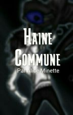 Haine Commune by AkabaneAlice