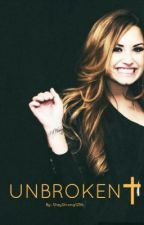Unbroken-Demi & Justin Fanfic by StayStrong1256