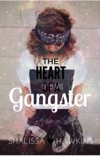 The Heart Of A Gangster ||BWWM|| by KILLER_UNICORNZZ