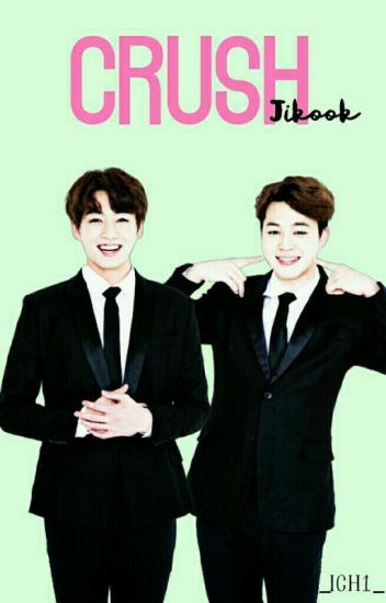 Crush <<JiKook>>