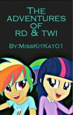The Adventures of RD & Twi by MissKitKat01