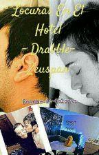 Locuras En El Hotel- Drabble-Zeuspan by Ponche-De-Colores