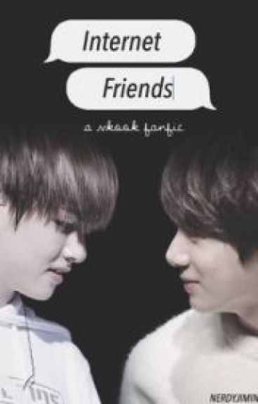 Internet Friends || Vkook [fr]