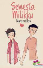 Semesta Milikku by Marsmall0w