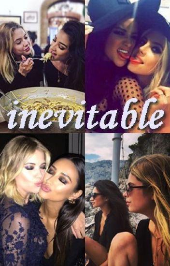 Inevitable - Buttahbenzo (Shay Mitchell & Ashley Benson)