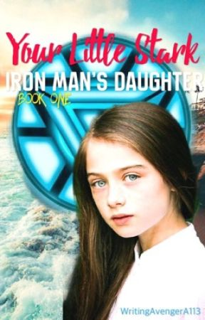 Your Little Stark • Iron Man's Daughter by WritingAvengerA113