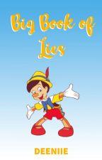 The Big Book of Lies by deeniie