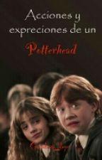 Acciones y expresiones de un Potterhead by Guadaaa_lupe