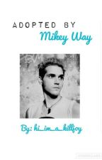 Adopted by Mikey Way by hamilitonandtears
