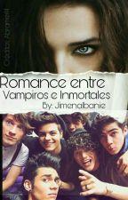 Romance Entre Vampiros E Inmortales (Abraham Mateo) ~CD9~ {EDITANDO} by JimenaIbanie