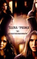 Elena Pierce- The Vampire Diaries by QueenLizzie010