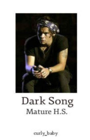 Dark Song (Mature  HS)
