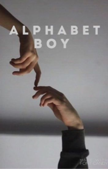 alphabet boy | lightwood