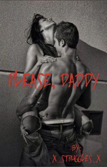 Please, Daddy