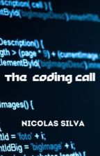 The Coding Call by nic_silva