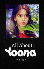 All ABOUT YOONA✔✔ by Firelighteu_YCB