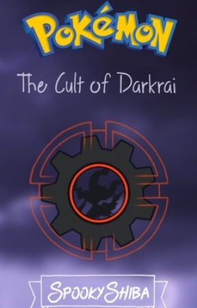 Pokémon: The Cult of Darkrai by SpookyShiba