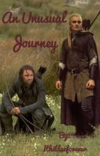 An Unusual Journey {Legolas and Aragorn fanfic} by Ithildaeforever